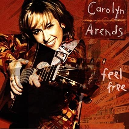Carolyn Arends - Feel Free (CD)