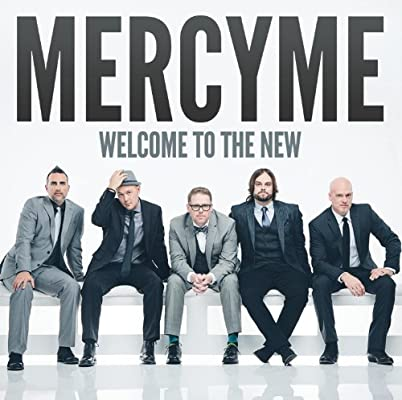 MercyMe - Welcome To the New (CD)