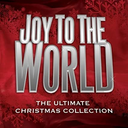 Joy To The World - The Ultimate Christmas Collection (CD)