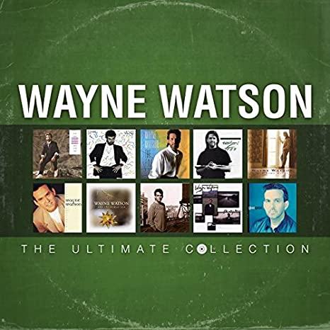 Wayne Watson - The Ultimate Collection (CD)