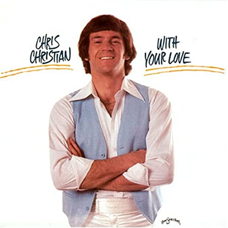 Chris Christian - With Your Love (Vinyl)