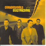 Curious Fools - Electric Soul (CD)