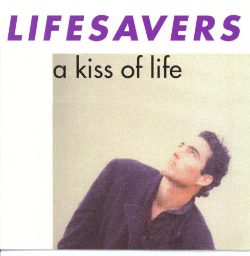 Lifesavers - A Kiss of Life (CD)