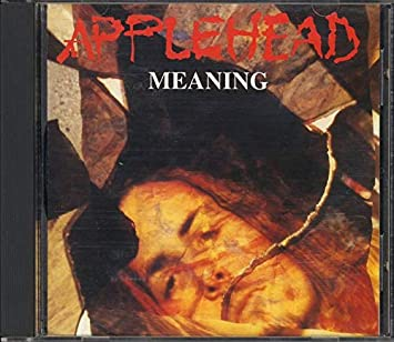 Applehead - Meaning (CD)