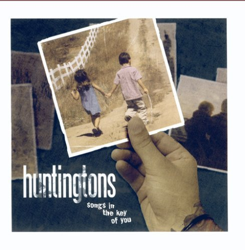 Huntingtons - Songs in the Key of You (CD)