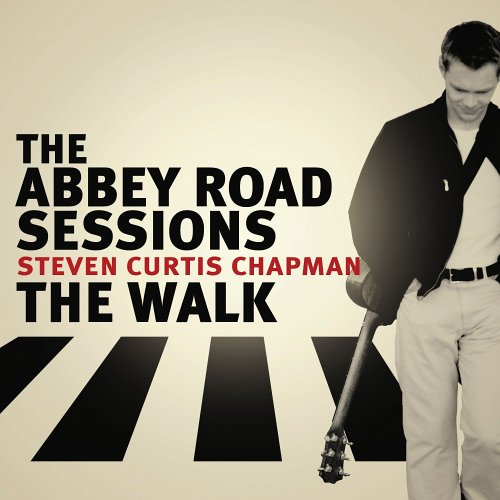 Steven Curtis Chapman - Abbey Road Sessions: The Walk (CD)