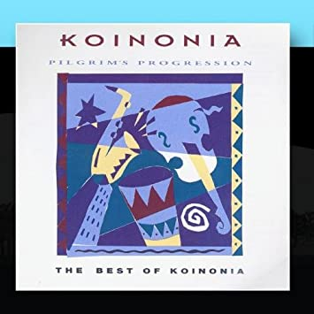 Koinonia - Pilgrim's Progression - The Best of Koinonia (CD)