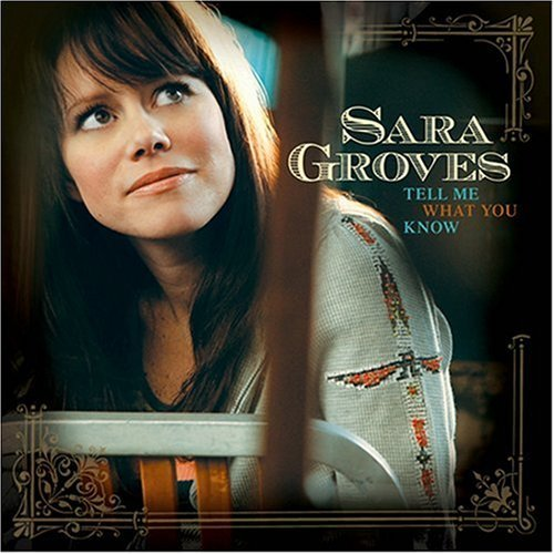 Sara Groves - Tell Me What You Know (CD)