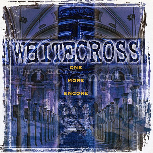 Whitecross - One More Encore (CD)
