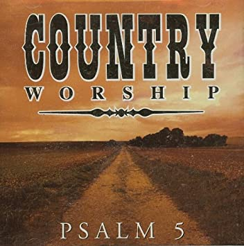 Country Worship - Psalm 5 (CD)