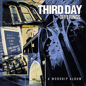 Third Day - Offerings / A Worship Album (CD) Pre-Owned