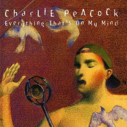 Charlie Peacock - Everything That's On My Mind (CD)