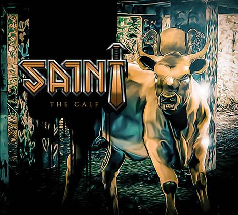SAINT - THE CALF (*NEW-CD, 2020, Armor Records) Elite Classic Heavy METAL