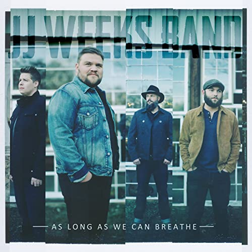 JJ Weeks Band - As Long As We Can Breathe (CD)