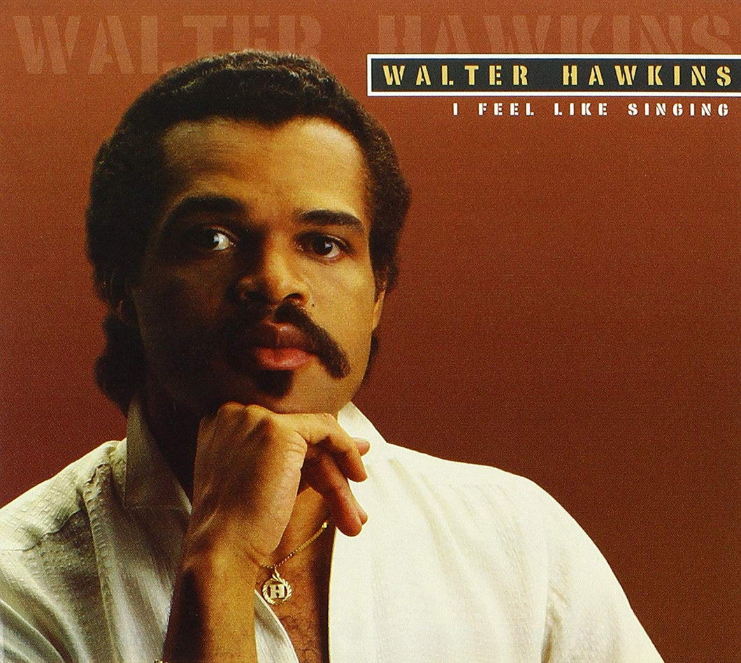 Walter Hawkins - I Feel Like Singing (CD)
