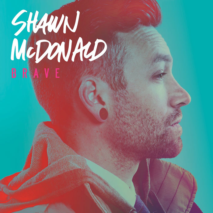 shawn mcdonald - brave (CD) - Christian Rock, Christian Metal