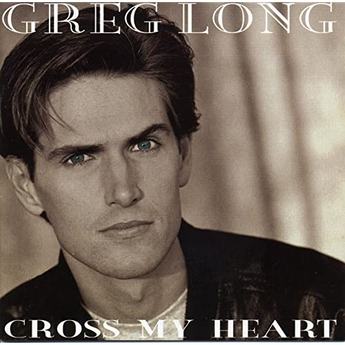 Greg Long - Cross My Heart (CD)