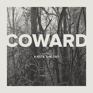 Haste the Day - Coward (CD) 2015 Tooth & Nail