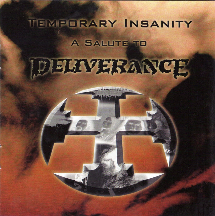 Deliverance - Temporary Insanity A Salute To Deliverance (CD)