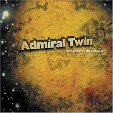 Admiral Twin-The Center of The Universe (CD) - Christian Rock, Christian Metal