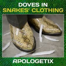Apologetix - Doves in Snakes Clothing (CD) - Christian Rock, Christian Metal