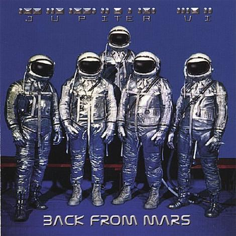 JUPITER VI - BACK FROM MARS (*NEW-CD, 2006, Retroactive Records) Jimmy Brown Deliverance *Last Copies! - Christian Rock, Christian Metal