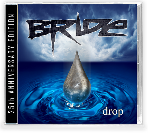 BRIDE - DROP (25TH ANNIVERSARY EDITION) CD Remastered, Legends of Rock