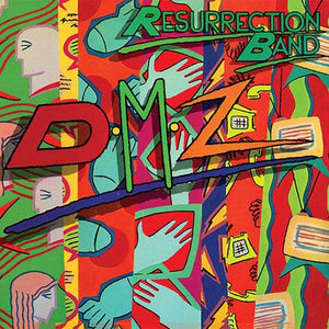 RESURRECTION BAND - DMZ: 35th Anniversary Edition (CD) 2017
