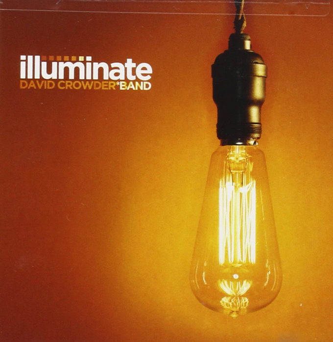 David Crowder Band - Illuminate (CD) - Christian Rock, Christian Metal