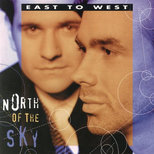East To West - North Of The Sky (CD) - Christian Rock, Christian Metal