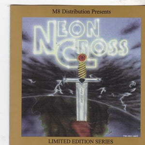 NEON CROSS - S/T (2001, Magdalene) + Demo