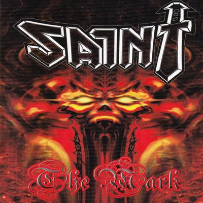 SAINT - THE MARK (*NEW-CD) Rare and out of Print! - Christian Rock, Christian Metal