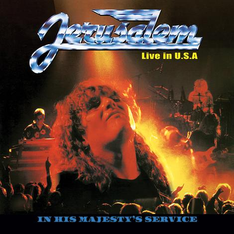 JERUSALEM - IN HIS MAJESTY'S SERVICE: Live In the USA (Legends Remastered) CD - Christian Rock, Christian Metal