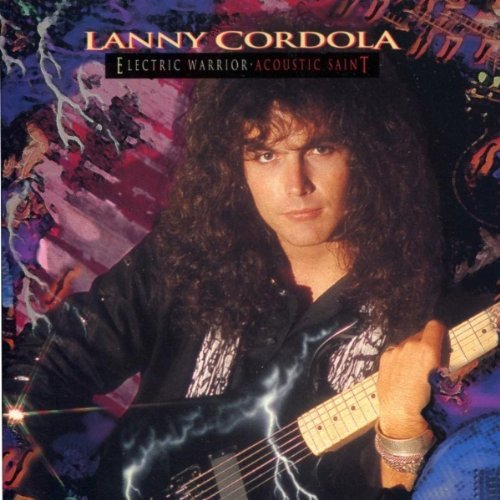 Lanny Cordola - Electric Warrior,Acoustic Saint (CD) - Christian Rock, Christian Metal