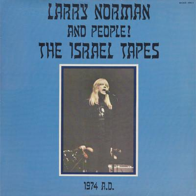 LARRY NORMAN & PEOPLE! - THE ISRAEL TAPES 1974. A.D. (Vinyl, 1980, Phydeaux) - Christian Rock, Christian Metal