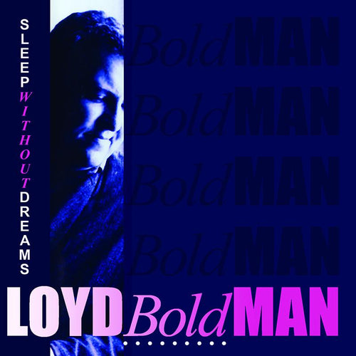 LOYD BOLDMAN (Prodigal vocalist) - SLEEP WITHOUT DREAMS (*NEW-CD, 2018, Retroactive) ***SPECIAL PRE-ORDER PRICE!!!
