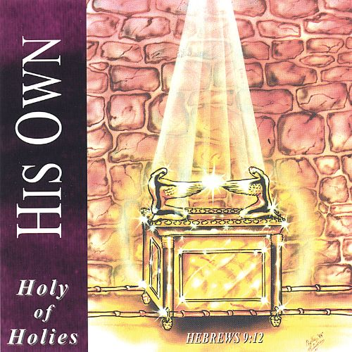 His Own - Holy of Holies (CD)