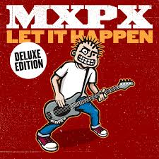 MXPX - Let It Happen Deluxe Edition (CD) - Christian Rock, Christian Metal