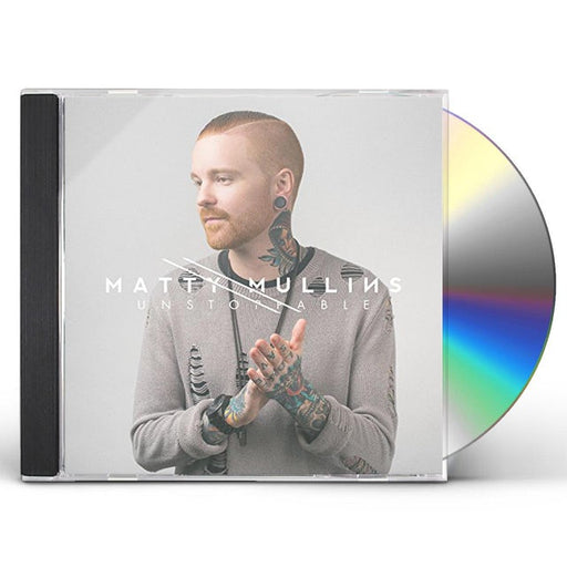 Matty Mullins - Unstoppable (CD) - Christian Rock, Christian Metal