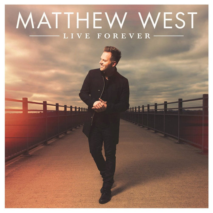 Matthew West - Live Forever (CD) - Christian Rock, Christian Metal