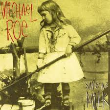 Michael Roe- Safe as Milk (CD) - Christian Rock, Christian Metal