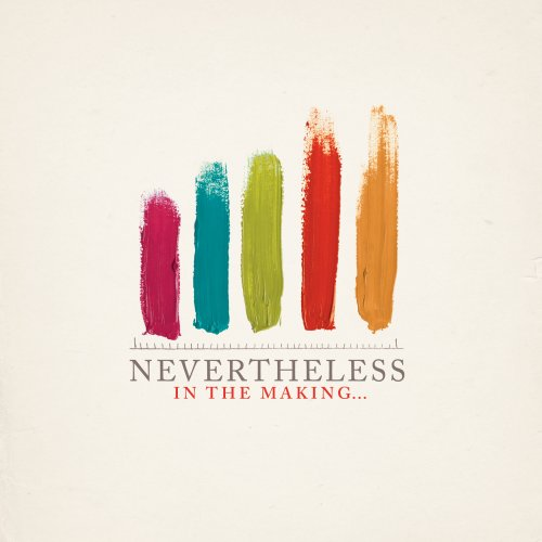 Nevertheless - In The Making (CD) - Christian Rock, Christian Metal