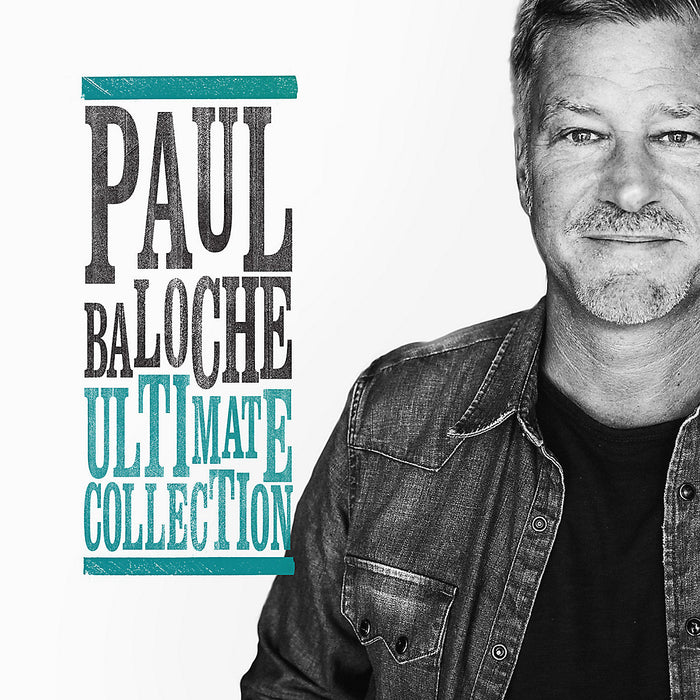 Paul Baloche – Ulitmate Collection (CD) - Christian Rock, Christian Metal