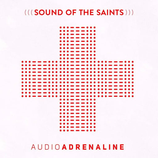 Audio Adrenaline - Sounds of the Saints (CD)