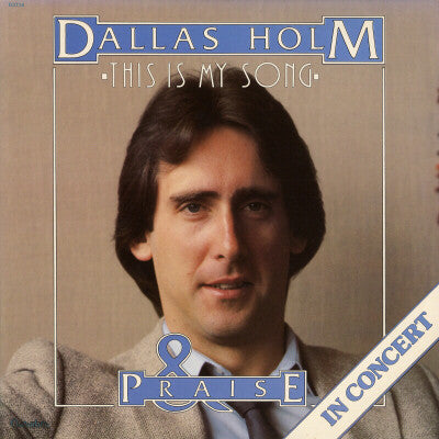 Dallas Holm - This is My Song (USED VINYL) 1980 Greentree - Christian Rock, Christian Metal