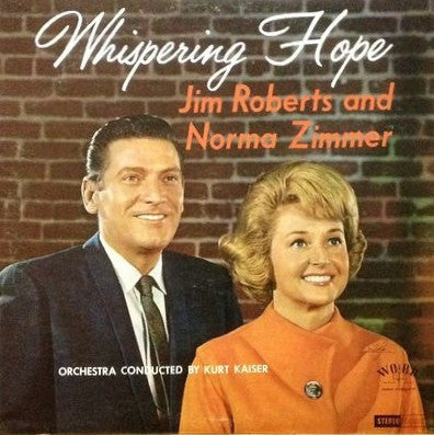 Jim Roberts and Norma Zimmer ‎– Whispering Hope (Vinyl) SOUTHERN GOSPEL - Christian Rock, Christian Metal