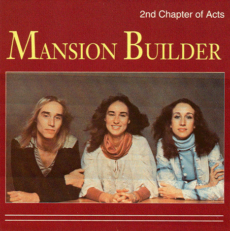 2nd Chapter of Acts - Mansion Builder (CD)