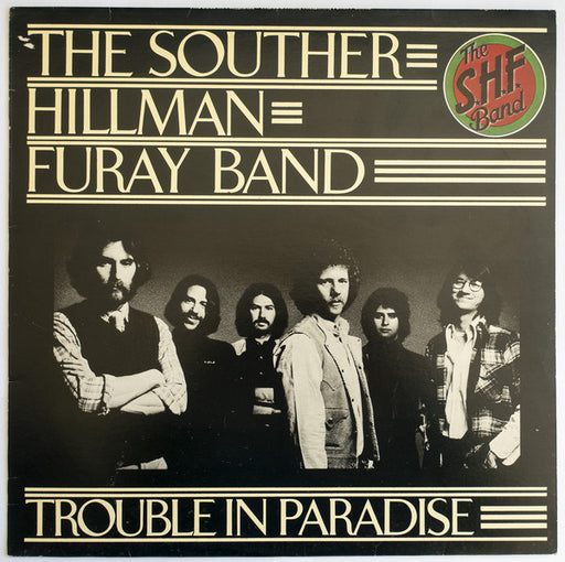 The Southern Hillman Furay Band - Trouble In Paradise