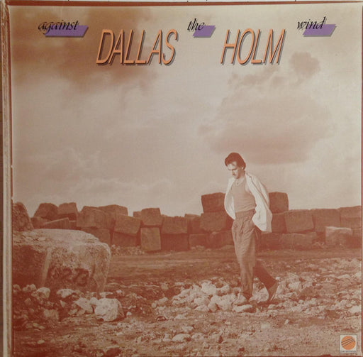Dallas Holm - Against the Wind (Vinyl) - Christian Rock, Christian Metal