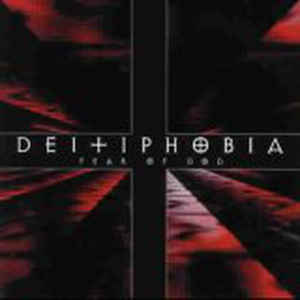 Deitiphobia - Fear of God (CD)